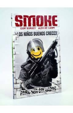 Cubierta de EL DÍA DESPUÉS 8. SMOKE LOS NIÑOS BUENOS CRECEN (Igor Kordey / De Campi) Norma 2006