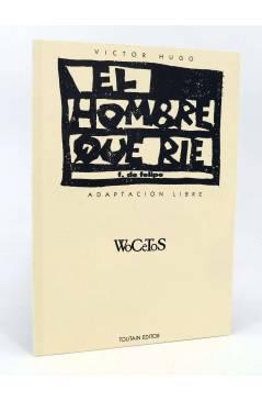 Contracubierta de EL HOMBRE QUE RÍE + CUADERNO WOCETOS (Víctor Hugo / Fernando De Felipe) Toutain editor 1992