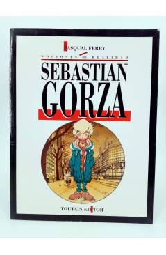 Muestra 1 de SEBASTIÁN GORZA. NOCIONES DE REALIDAD (Pasqual Ferry) Toutain editor 1991