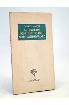 Cubierta de O CRECE O MUERE 144. LA CONDICIÓN DEL INTELECTUAL EN EL MUNDO CONTEMPORÁNEO (G Marcel) Rialp 1960