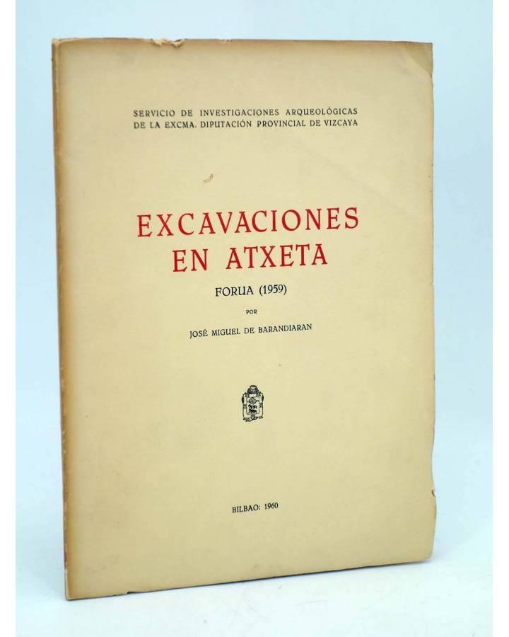 Cubierta de EXCAVACIONES EN ATXETA. FORUA 1959 (José Miguel De Barandiarán) Diputación Provincial de Vizcaya 1960