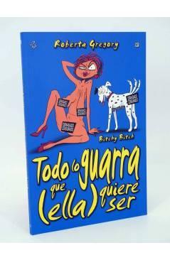 Cubierta de BITCHY BITCH. TODO LO GUARRA QUE ELLA QUIERE SER (Roberta Gregory) Recerca 2003