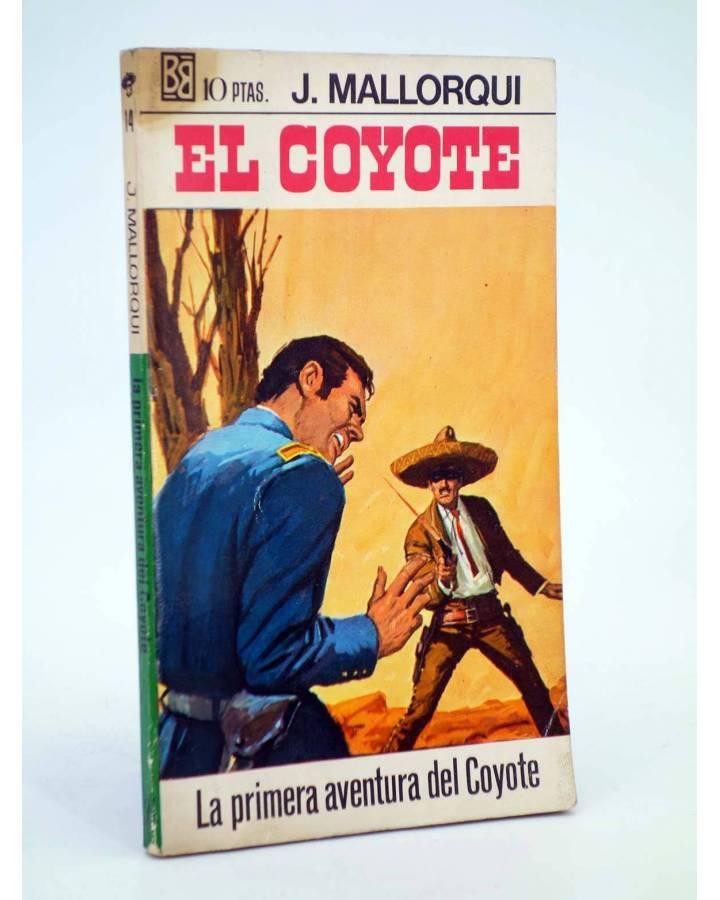 Cubierta de EL COYOTE 14. LA PRIMERA AVENTURA DEL COYOTE (José Mallorquí) Bruguera 1968