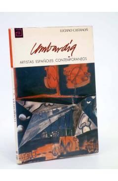 Cubierta de ARTISTAS ESPAÑOLES CONTEMPORÁNEOS 163. MIGUEL ANGEL LOMBARDIA (Luciano Castañón) Ministerio de Educación y C