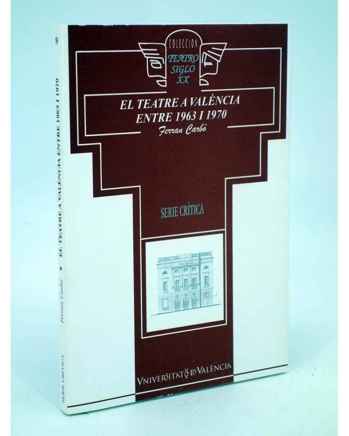 Cubierta de EL TEATRE VALENCIÀ ENTRE 1963 I 1970 (Ferran Carbó) Universitat de Barcelona 2000