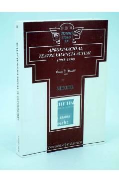 Cubierta de APROXIMACIÓ AL TEATRE VALENCIÀ ACTUAL 1968-1998 (Ramón X. Rosselló) Universitat de Valencia 2000