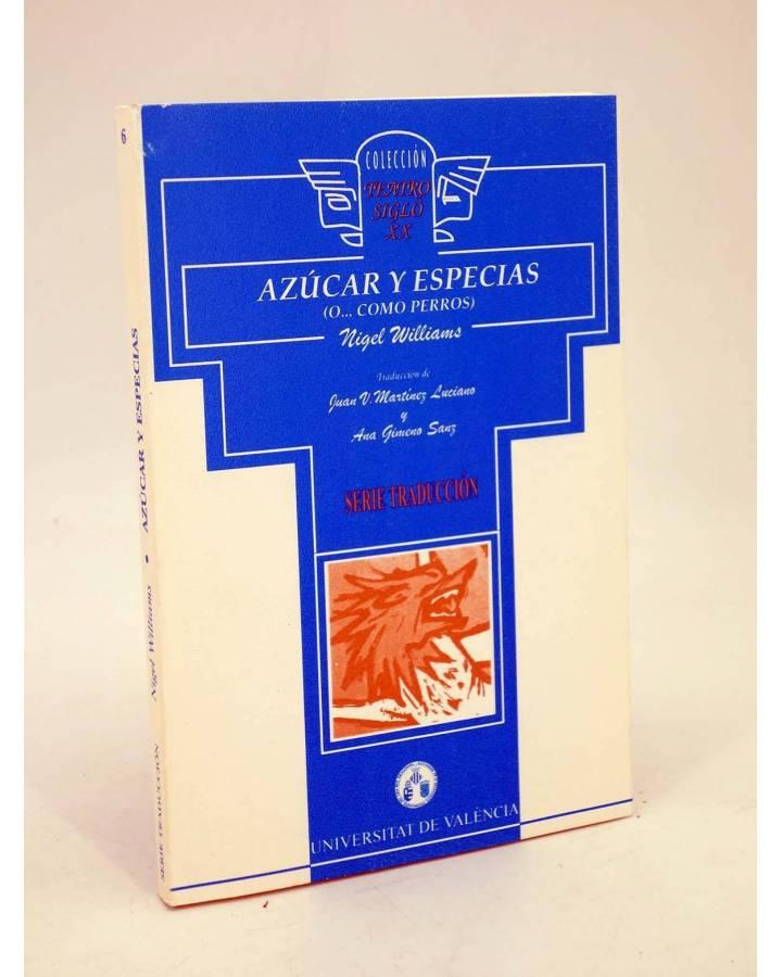 Cubierta de AZÚCAR Y ESPECIAS O… COMO PERROS (Nigel Williams) Universitat de Valencia 1995