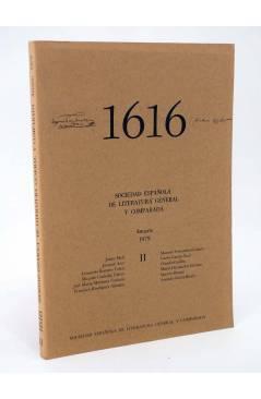 Cubierta de 1616 MIL SEISCIENTOS DIECISÉIS II. ANUARIO 1979 1979 (Vvaa) Facultad de Filología UCM 1979
