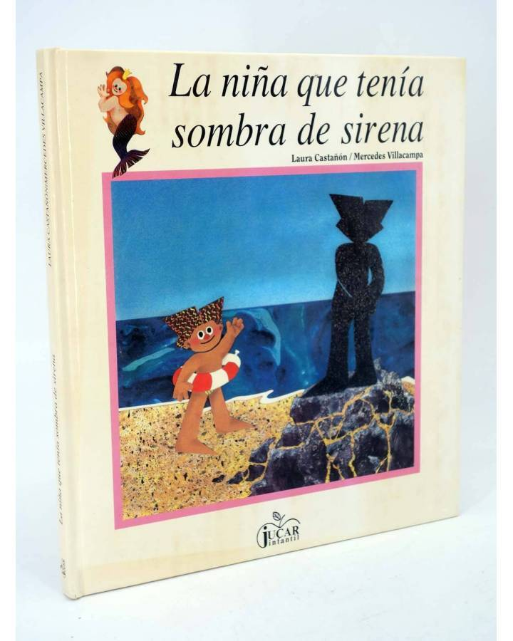 Cubierta de COLECCIÓN MANZANA MÁGICA. E TENÍA SOMBRA DE SIRENA (L Castañón / M Villacampa) Júcar 1987