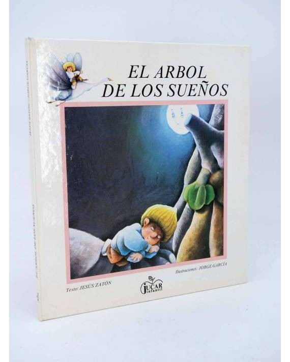 Cubierta de COLECCIÓN MANZANA MÁGICA. EL ÁRBOL DE LOS SUEÑOS (Jesús Zatón / Jorge García) Júcar 1985
