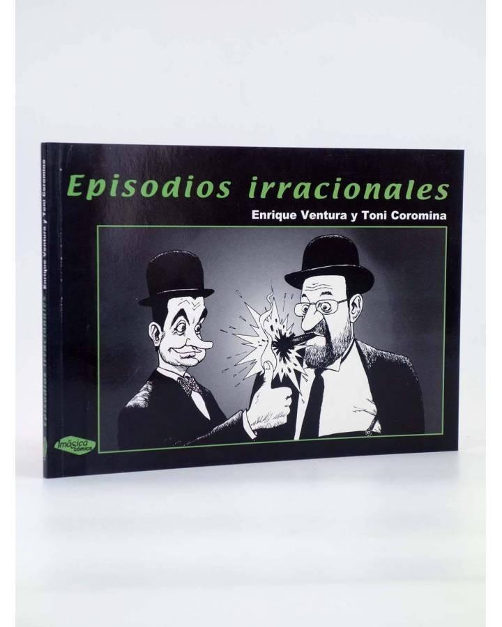 Cubierta de EPISODIOS IRRACIONALES (Enrique Ventura / Toni Coromina) Imágica 2004