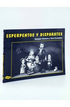 Cubierta de ESPERPENTOS Y DISPARATES (Enrique Ventura / Toni Coromina) Imágica 2004