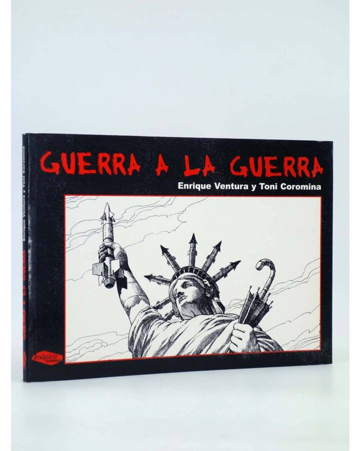 Cubierta de GUERRA A LA GUERRA (Enrique Ventura / Toni Coromina) Imágica 2003