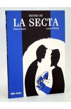 Cubierta de DENTRO DE LA SECTA (Pierre Henri / Louis Alloing) Dibbuks 2008
