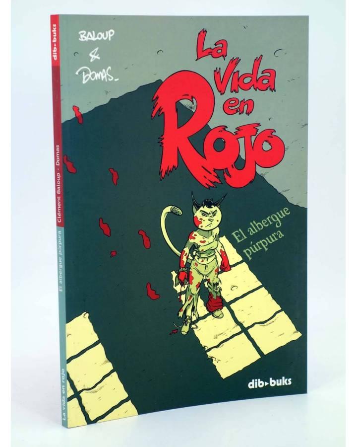 Cubierta de LA VIDA EN ROJO. EL ALBERGUE PÚRPURA (Baloup / Domas) Dibbuks 2005