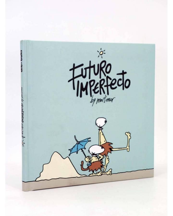 Cubierta de FUTURO IMPERFECTO (Mortimer) Dibbuks 2012
