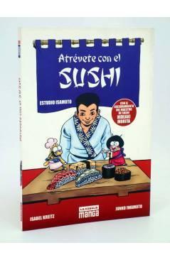 Cubierta de ATREVETE CON EL SUSHI. ESTUDIO ISAMOTO. MANGA (I. Kreitz / J. Iwamoto) La Cúpula 2005