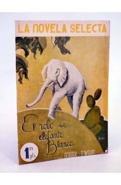 Muestra 1 de LA NOVELA SELECTA 4. EL ROBO DEL ELEFANTE BLANCO (Mark Twain) La Novela Selecta 1930