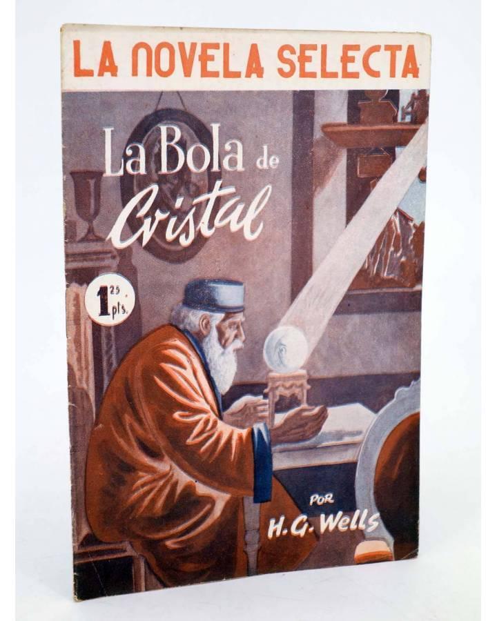 Cubierta de LA NOVELA SELECTA 9. LA BOLA DE CRISTAL (H.G. Wells) La Novela Selecta 1930