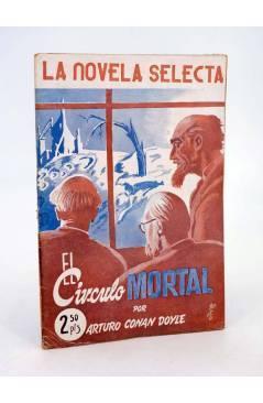 Cubierta de LA NOVELA SELECTA 12. EL CÍRCULO MORTAL (Arthur Arturo Conan Doyle) La Novela Selecta 1930