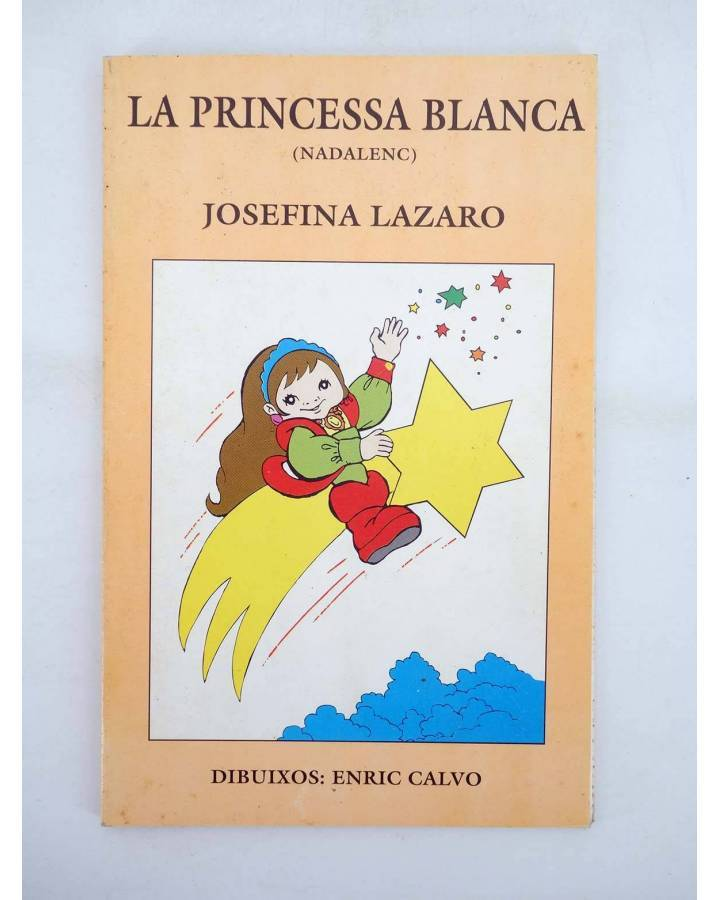 Cubierta de LA PRINCESA BLANCA (Josefina Lázaro / Enric Calvo) Els Llauradors de Torrent 1992