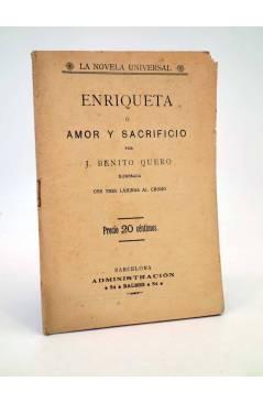 Cubierta de LA NOVELA UNIVERSAL ENRIQUETA O AMOR Y SACRIFICIO (J. Benito Quero) La Novela Universal 1930