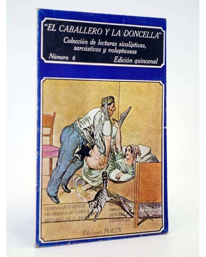 Cubierta de EL CABALLERO Y LA DONCELLA 6. COLECCIÓN DE LECTURAS SICALÍPTICAS SARCÁSTICAS Y VOLUPTUOSAS (Vvaa) Polen 1979