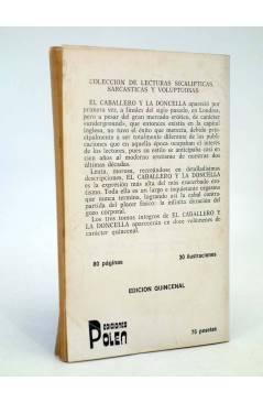 Contracubierta de EL CABALLERO Y LA DONCELLA 11. COLECCIÓN DE LECTURAS SICALÍPTICAS SARCÁSTICAS Y VOLUPTUOSAS (Vvaa) Pol