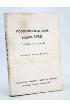Cubierta de PROCESO DE DATOS CON EL SISTEMA SPSS. COLECCIÓN DE ESQUEMAS (Doménech / Riba / Viladrich) 1985