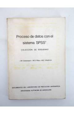 Contracubierta de PROCESO DE DATOS CON EL SISTEMA SPSS. COLECCIÓN DE ESQUEMAS (Doménech / Riba / Viladrich) 1985