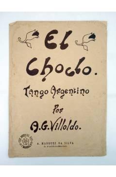 Cubierta de EL CHOCLO TANGO ARGENTINO (A. G. Villoldo) A. Marquez da Silva s/f
