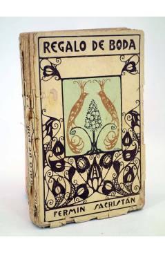 Cubierta de REGALO DE BODA (Fermín Sacristan / Juan Vila) Gustavo Gili 1910