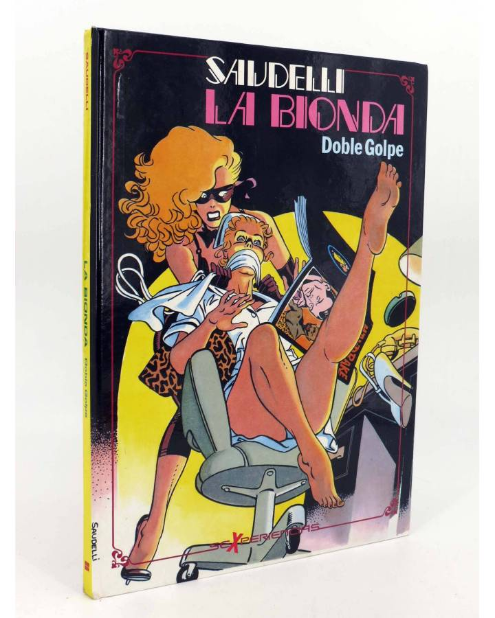 Cubierta de SEXPERIENCIAS 3. LA BIONDA DOBLE GOLPE (Saudelli) Toutain editor 1990