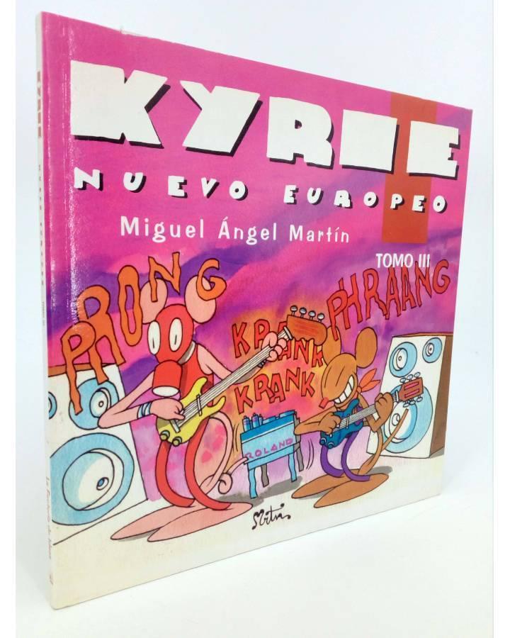 Cubierta de KYRIE NUEVO EUROPEO TOMO 3 III (Miguel Ángel Martin Mrtn) La Factoría de Ideas 1996