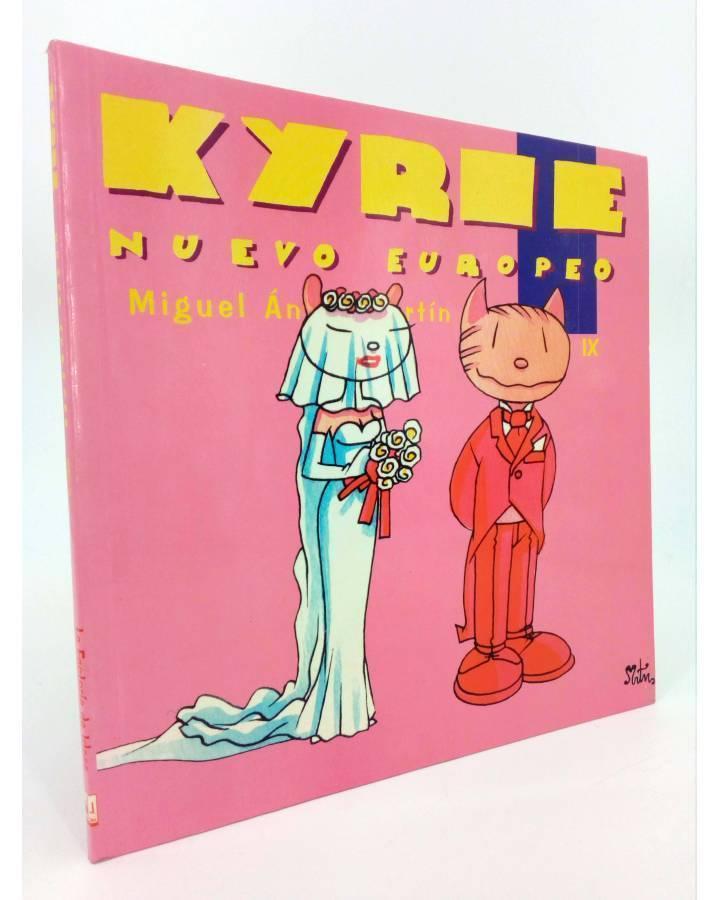 Cubierta de KYRIE NUEVO EUROPEO TOMO 9 IX (Miguel Ángel Martin Mrtn) La Factoría de Ideas 1996