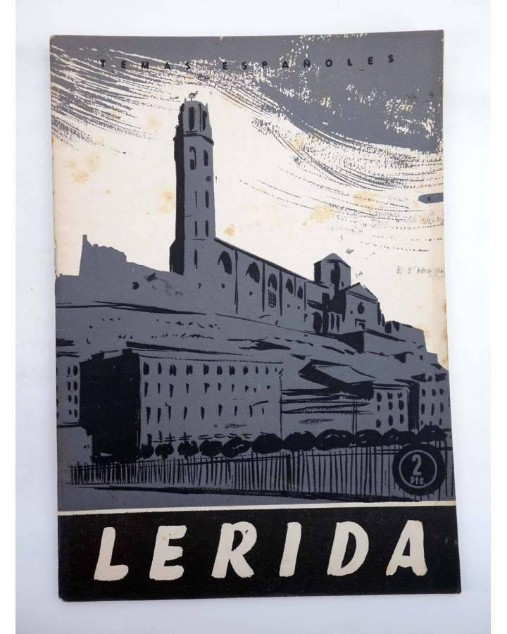 Cubierta de TEMAS ESPAÑOLES 343. LÉRIDA (Ignacio Puche) Publicaciones Españolas 1957