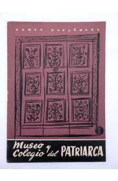 Cubierta de TEMAS ESPAÑOLES 328. MUSEO Y COLEGIO DEL PATRIARCA (Santiago Robres) Publicaciones Españolas 1957