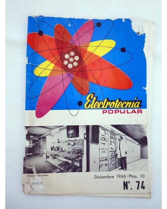 Cubierta de REVISTA ELECTROTECNIA POPULAR 74 (Vvaa) Maymó 1966