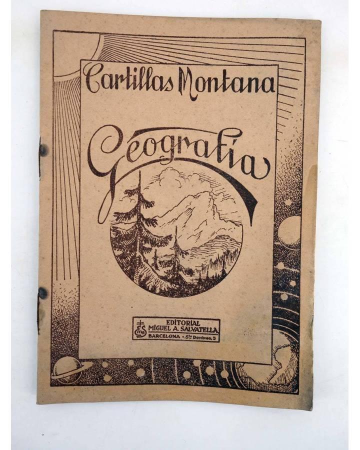 Cubierta de CARTILLAS MONTANA. GEOGRAFÍA (No Acreditado) Miguel A. Salvatella 1930
