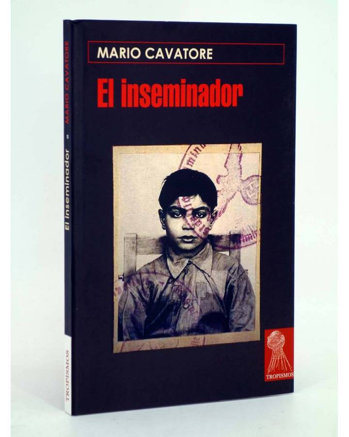 Cubierta de TROPISMOS. EL INSEMINADOR (Mario Cavatore) Témpora 2005