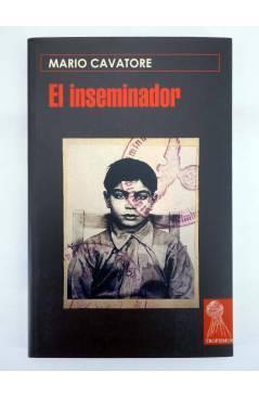 Contracubierta de TROPISMOS. EL INSEMINADOR (Mario Cavatore) Témpora 2005