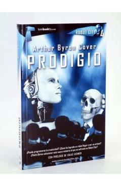 Cubierta de BIB ISAAC ASIMOV ROBOT CITY 4. PRODIGIO (Arthur Byron Cover) Tombooktu 2012