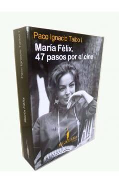 Cubierta de ENSAYO MARÍA FÉLIX. 47 PASOS POR EL CINE (Paco Ignacio Taibo I) B 2008