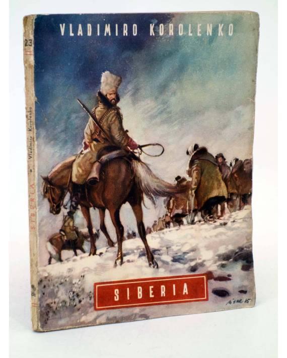 Cubierta de COLECCIÓN OASIS 23. SIBERIA (Vladimiro Korolenko) Reguera 1945