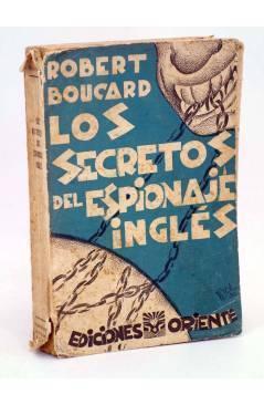 Cubierta de LOS SECRETOS DEL ESPIONAJE INGLES (Robert Boucard) Oriente 1930