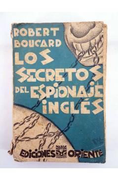 Contracubierta de LOS SECRETOS DEL ESPIONAJE INGLES (Robert Boucard) Oriente 1930
