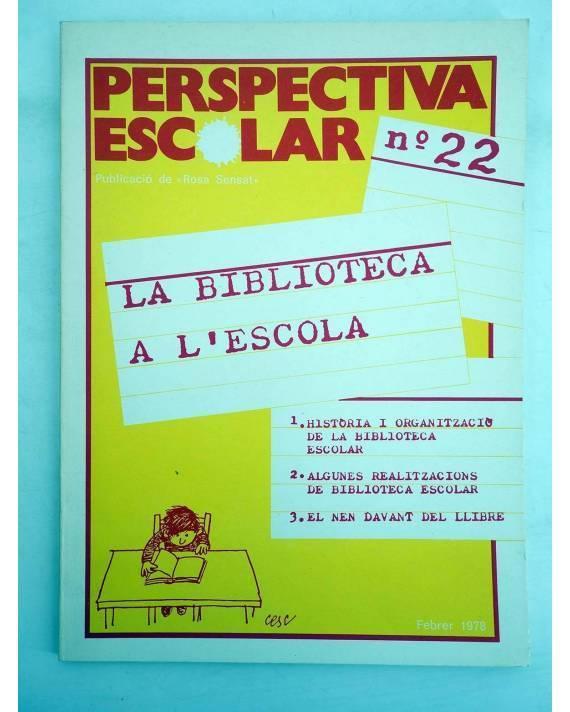 Cubierta de REVISTA PERSPECTIVA ESCOLAR 22. LA BIBLIOTECA A L'ESCOLA (Vvaa) Rosa Sensat 1978