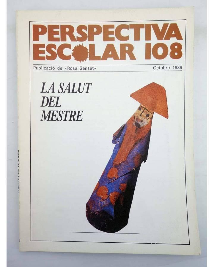 Cubierta de REVISTA PERSPECTIVA ESCOLAR 108. LA SALUT DEL MESTRE (Vvaa) Rosa Sensat 1986