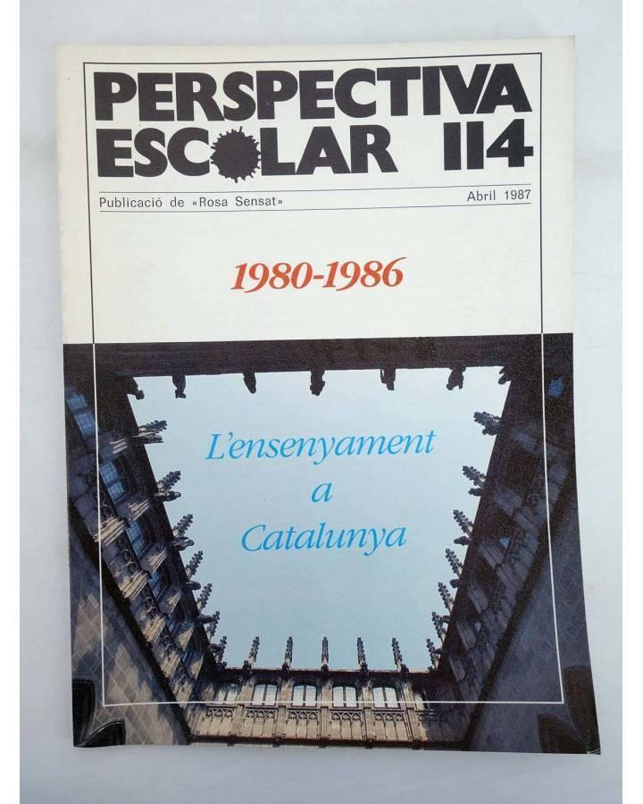 Cubierta de REVISTA PERSPECTIVA ESCOLAR 114. 1980 1986 L'ENSENYAMENT A CATALUNYA (Vvaa) Rosa Sensat 1987
