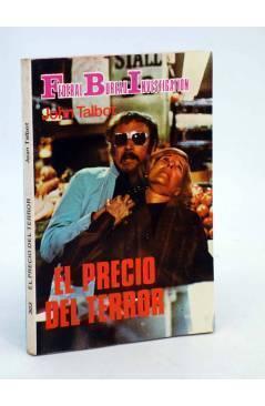 Cubierta de FBI FEDERAL BUREAU INVESTIGATION 303. EL PRECIO DEL TERROR (John Talbot) Producciones Editoriales 1981